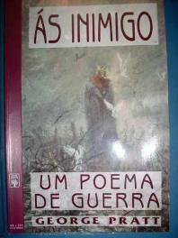1382311081_558323578_1-Fotos-de--HQ-As-Inimigo-Um-Poema-De-Guerra-George-Pratt