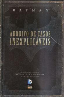batman-arquivo-de-casos-inexplicaveis_MLB-F-5106878595_092013
