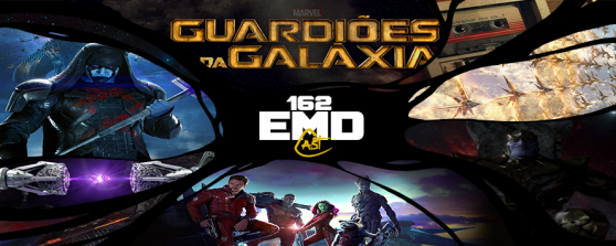 EMD Cast #162 - Guardiões da Galaxia